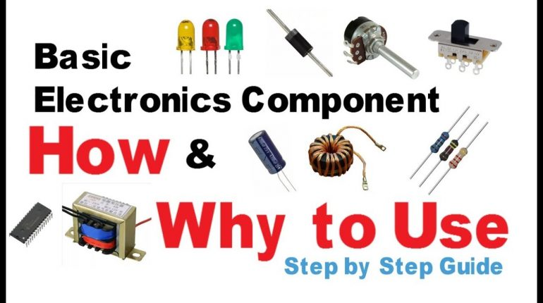 Basic Electronic components | How to and why to use electronics t...